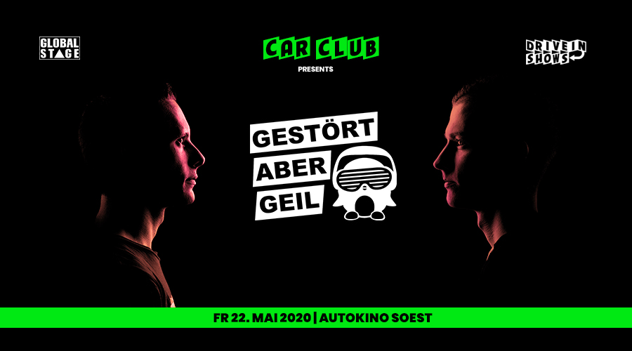 Autokino Soest: Drive In Show CAR CLUB pres. GESTÖRT ABER GEIL im Autokino Soest